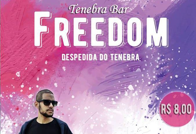 Freedom / Bar do Tenebra