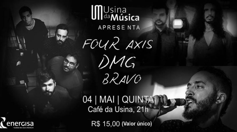 Four Axis, D_M_G e Bravo /  Café da Usina